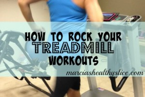 5 Ways to Rock Your Treadmill Workouts