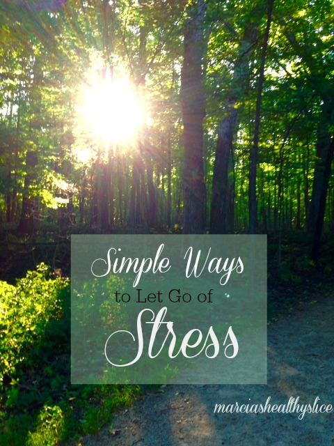 Simple Ways to Let Go of Stress