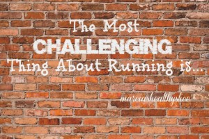 Running Challenges? I Have a Few