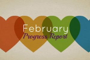 February Progress Report