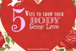 5 Ways to Give Your Body Some Love