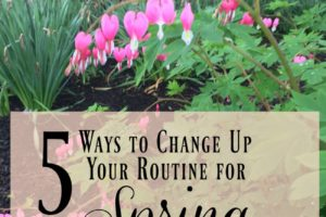 5 Ways to Change Up Your Routine for Spring + Giveaway