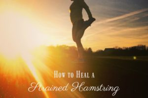How to Heal and Prevent Hamstring Injuries