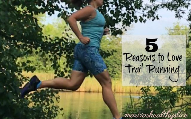 5 Reasons to Love Trail Running